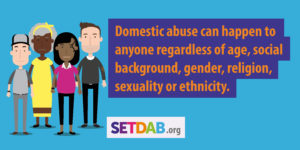 Domestic abuse can happen to anyone